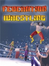 Federation Wrestling (PC)